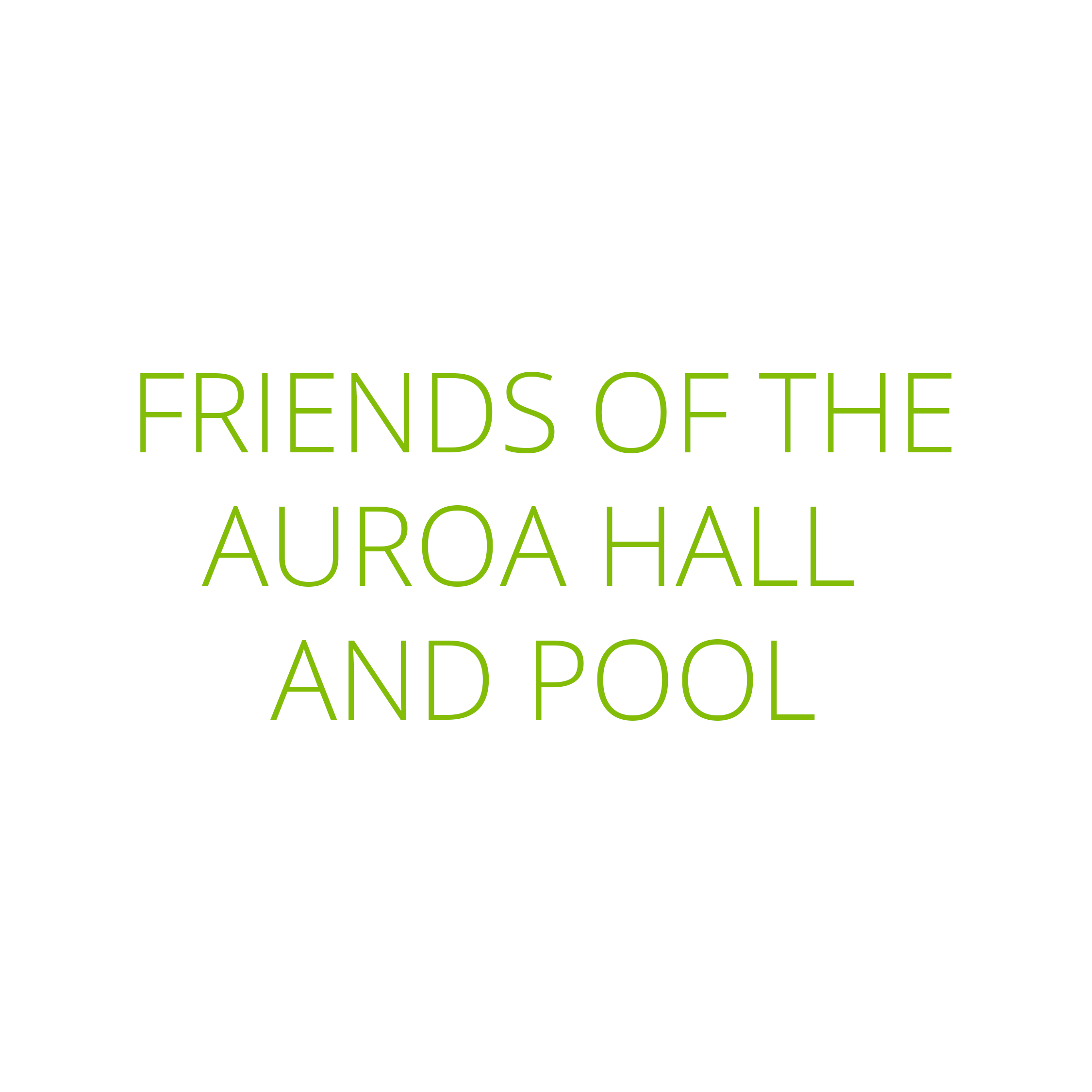 Friends of the Auroa Hall & Pool Text